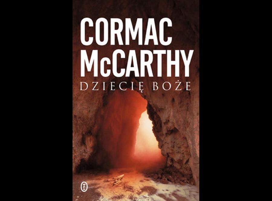 Tylko u nas: szokująca powieść McCarthy\'ego