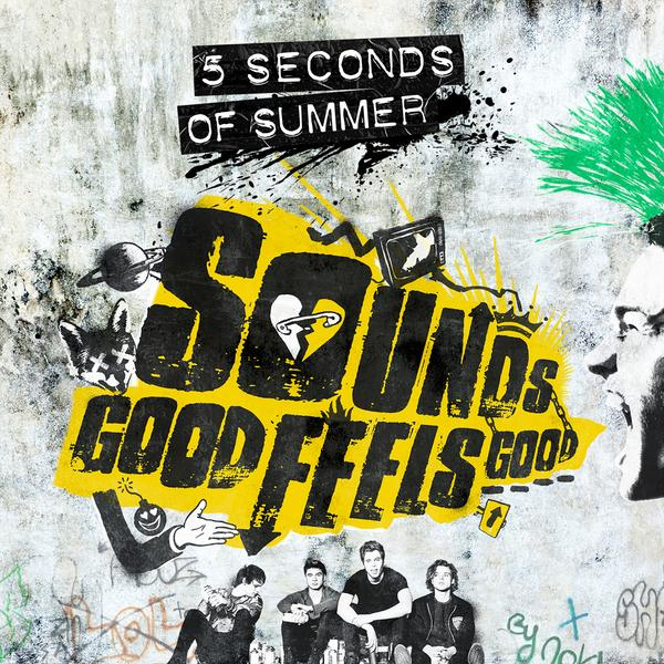 "5. 5 Seconds of Summer – ""Sounds Good Feels Good"""